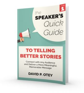 The Speaker's Quick Guide to Telling Better Stories