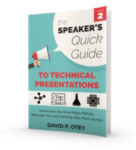 The Speaker's Quick Guide to Technical Presentations